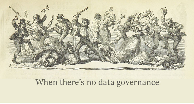 When there is no data governance